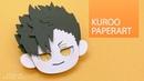 SONGJIN PAPERART 하이큐 쿠로오 페이퍼아트 HQ Kuroo paperart