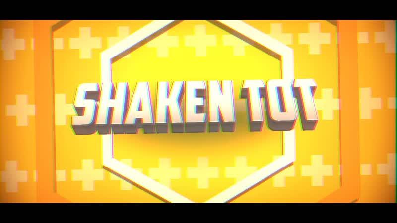 INTRO SHAKEN TOT)