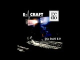 E-Craft - I Hate My Boby (1996)