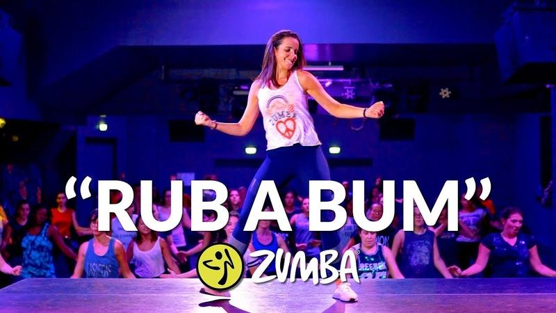RUB A BUM Zumba® choreo by Alix (Play-N-Skillz, Jenn Morel, Joelii MegaMix 67)