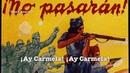 İspanyol Komünist Şarkısı: ¡Ay Carmela! (Türkçe Altyazılı)