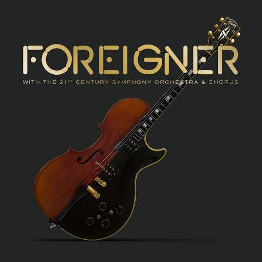 Foreigner альбом Foreigner with the 21st Century Symphony Orchestra & Chorus (Live)