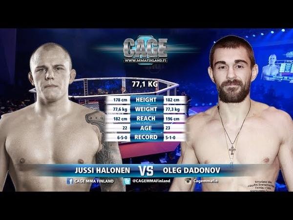 CAGE38 Jussi Halonen vs Oleg Dadonov