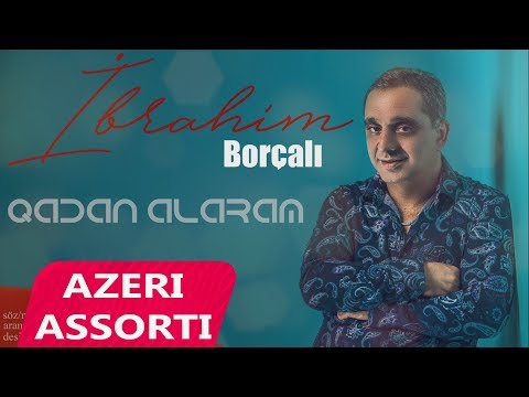 Ibrahim Borcali - Qadan Alaram 2018 (Official Audio)