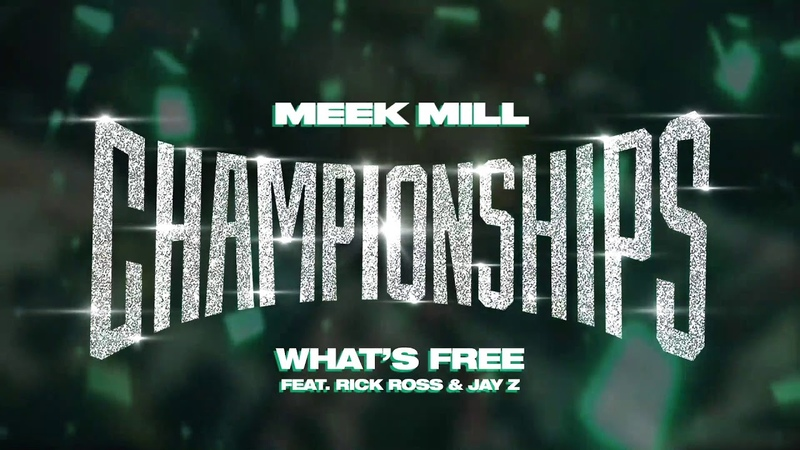 Meek Mill - What's Free feat. Rick Ross Jay Z [Official Audio]