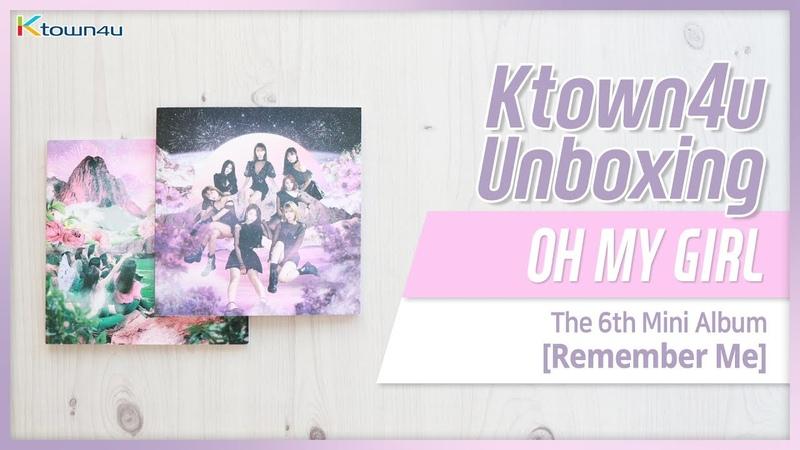 [Ktown4u Unboxing] OH MY GIRL - 6th mini [Remember Me] 오마이걸 리멤버미 언박싱