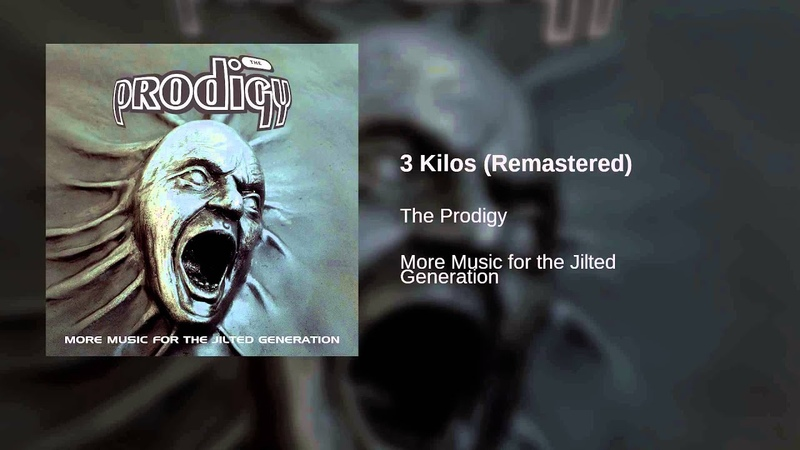 The Prodigy - 3 Kilos (Remastered)