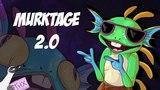 Murking Murktage 2.0