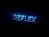 Второе интро для канала RefLex.mp4
