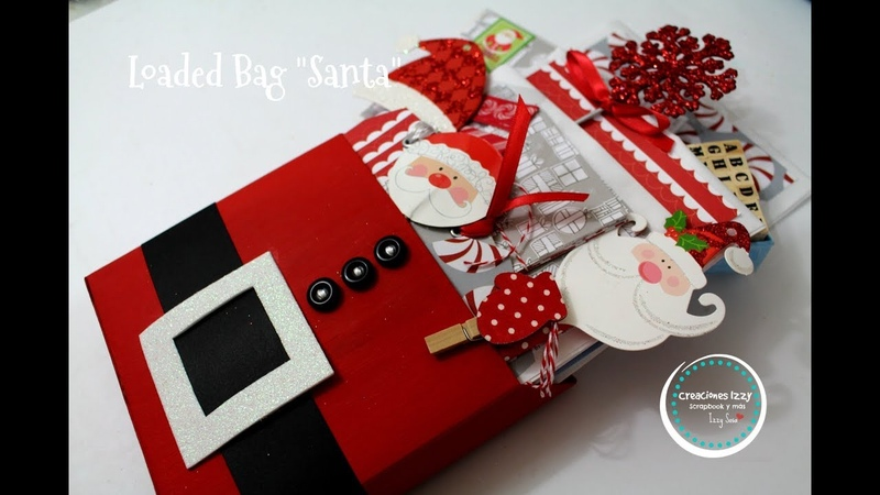 Tutorial Loaded Bag Santa Claus * Creaciones Izzy