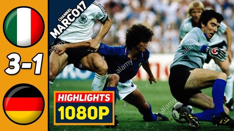 🔥 Италия - Германия 3-1 - Обзор Матча Финал Чемпионата Мира 11/07/1982 HD 🔥