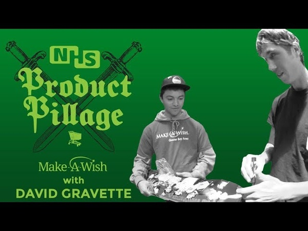 Product Pillage Make-A-Wish with David Gravette