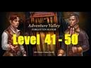 Adventure Valley: Forgotten Manor - level 41 - 50 - Аллея приключений: Затерянное поместье