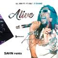 Lil Jon ft. Offset, 2 Chainz - Alive (SAVIN remix)