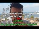 Asyl _ Syrer oder nicht Syrer / Juhuu, die Kopfabschneider kommen!