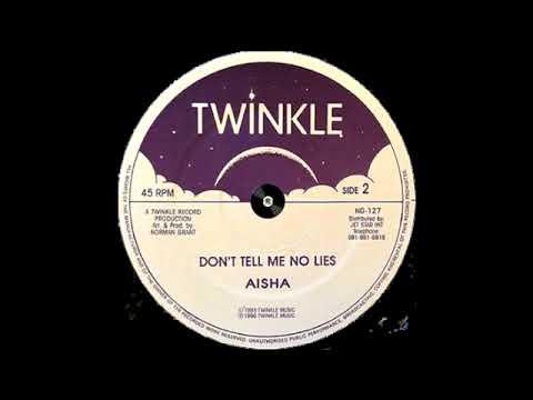 Aisha – Don't Tell Me No Lies – B1