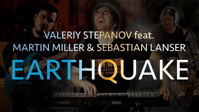 Valeriy Stepanov feat. Martin Miller Sebastian Lanser – Earthquake