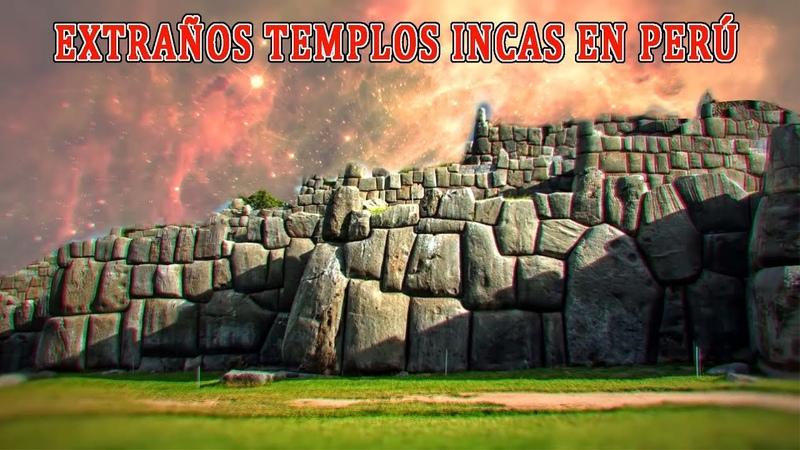 Extraños templos en Perú en zonas prohibidas para el turismo Oxlack investiga