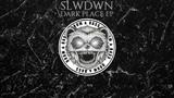 Slwdwn - Dark Place Invasion Recordings