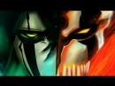 BLEACH「AMV」Ichigo vs Ulquiorra