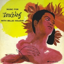 Billie Holiday альбом Music for Torching (Remastered)