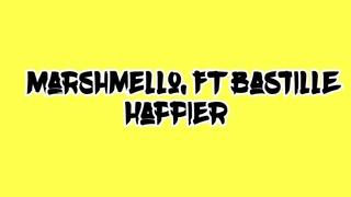Marshmello, Bastille - Happier (Audio)