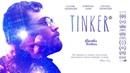 Tinker' | Official Trailer HD | Gravitas Ventures