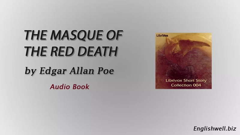 The Masque of the Red Death by Edgar Allan Poe - Short Story