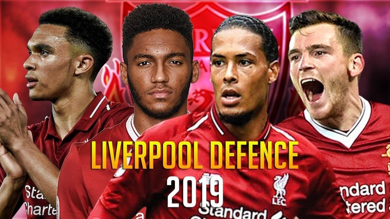 Liverpool FC Defense From Zero To Heroes 2018 2019