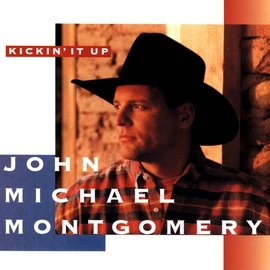 John Michael Montgomery альбом Kickin' It Up