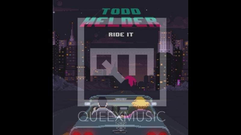 Todd Helder - Ride It (Queexmusic Remix)