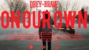 """Obey The Brave - """"On Our Own"""""""