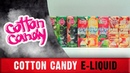 Cotton Candy НОВЫЕ ВКУСЫ Ч2 ТОПОВЫЕ ФРУКТЫ