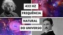 432 Hz   O SEGREDO POR TRÁS DA FREQUÊNCIA NATURAL DO UNIVERSO