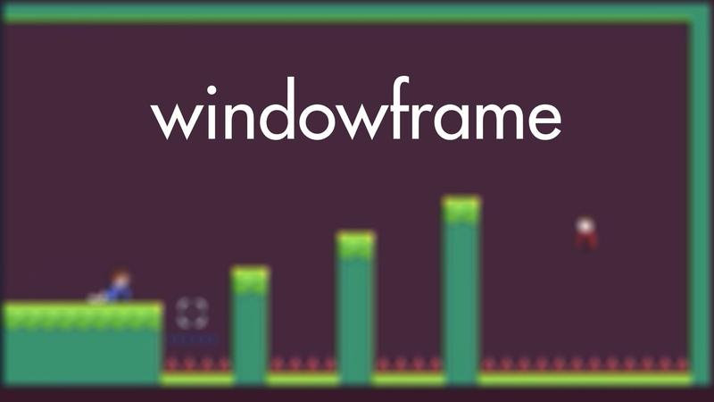 Windowframe - all levels - no skip walkthrough