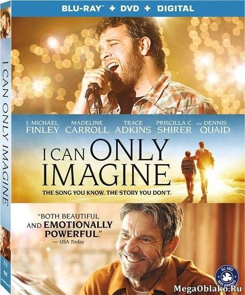 Можно только представить / I Can Only Imagine (2018/BDRip/HDRip)