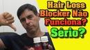 Hair Loss Blocker Ta Funcionado Mesmo Hair Loss Blocker Funciona pra queda de Cabelos Depoimentos