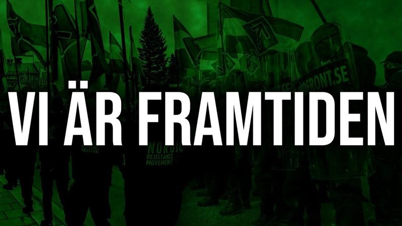 VI ÄR FRAMTIDEN — Gå med i Nordiska motståndsrörelsen idag!