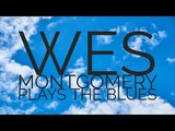 Jazz Guitar Legend Wes Montgomery Plays The Blues