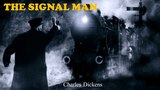 Learn English Through Story - The Signal Man by Charles Dickens