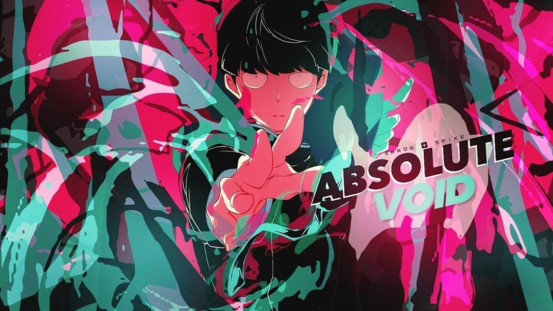 [Arrow Spike] 「Absolute Void AMV」