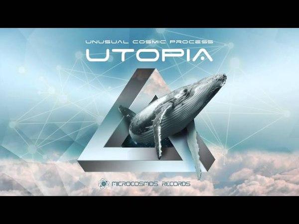 Unusual Cosmic Process - Utopia