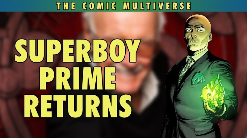Superboy Prime Returns? | The Comic Multiverse Ep.123