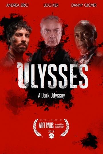 Улисс: Темная Одиссея (Ulysses: A Dark Odyssey) 2018 смотреть онлайн
