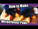 Tutorial 46 Wickerbeast Paws for Fursuit Paws With Big Claws