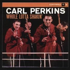 Carl Perkins альбом Whole Lotta Shakin'