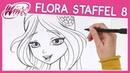 Winx Club - Staffel 8 - Wie zeichnet man Flora [TUTORIAL]