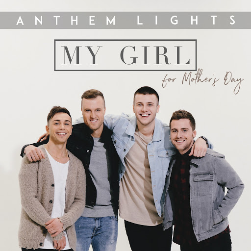 Anthem Lights альбом My Girl (For Mothers Day)