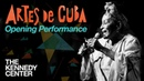 Artes de Cuba Opening Night - Full Performance LIVE at The Kennedy Center