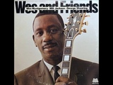 WES MONTGOMERY (Wes and Friends)